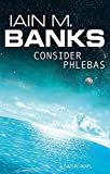 [Consider Phlebas by Iain M. Banks]