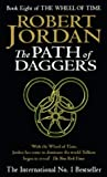 Robert Jordan, The Path of Daggers (Wheel of Time S.)