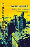 Bring the Jubilee by Moore, Ward - Book cover from Amazon.co.uk