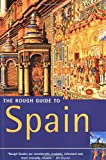 Mark Ellingham,John Fisher, The Rough Guide to Spain (Rough Guides)