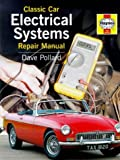 Classic Car Electrical Systems Repair Manual