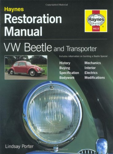 Lindsay Porter, VW Beetle and Transporter Restoration Manual (Haynes Restoration Manuals)