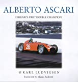 Alberto Ascari: Ferrari's First Double Champion