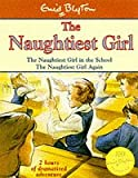 Enid Blyton,Jan Francis, The Naughtiest Girl: the Naughtiest Girl in School / the Naughtiest Girl Again