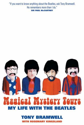 Book: Tony Bramwell - Magical Mystery Tours: My Life with