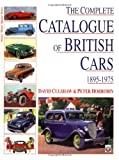 The Complete Catalogue of British Cars 1895-1975 (Veloce Classic Reprint Series)