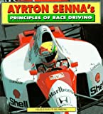 Ayrton Senna's Priniciples of Race Driving