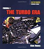 The Formula 1 Turbo Era - Alan Henry