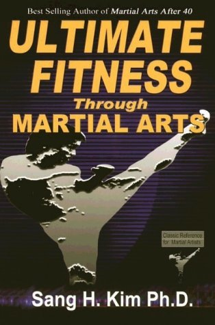 Ultimate Fitness through Martial Arts