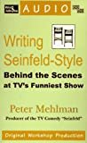 Writing Seinfeld Style: Behind the Scene's at TV's Funniest Show