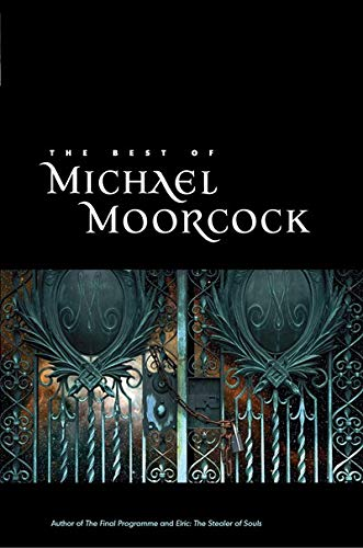 The Best of Michael Moorcock cover