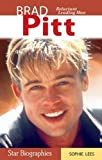 Brad Pitt: Reluctant Leading Man (Snap Books: Star Biographies (Paperback))