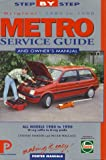 Metro: Service Guide & Owner's Manual