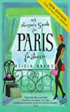Alicia Drake,Jason Brooks, A Shopper's Guide to Paris Fashion