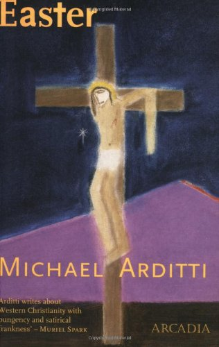 Easter - Michael Arditti