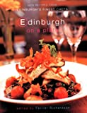Edinburgh on a Plate ...