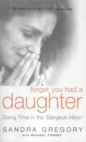 Sandra Gregory, Forget You Had a Daughter