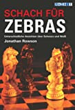 Schach: Schach fr Zebras