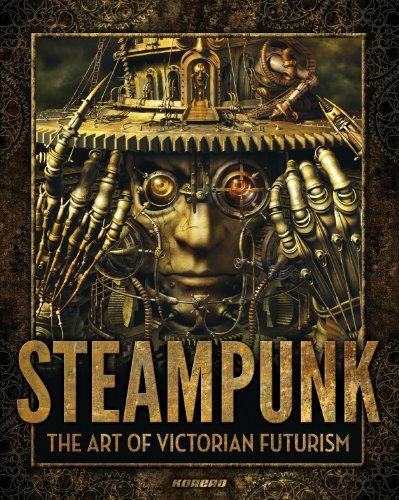 Steampunk victorian futurism, bizarre engineering and gaslight horrors