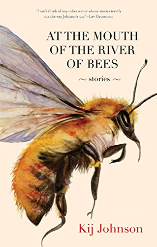 At the Mouth of the River of Bees cover