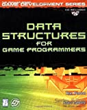 couverture du livre Data Structures for Game Programmers
