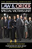 Law & Order Special Victims Unit: The Unofficial Companion