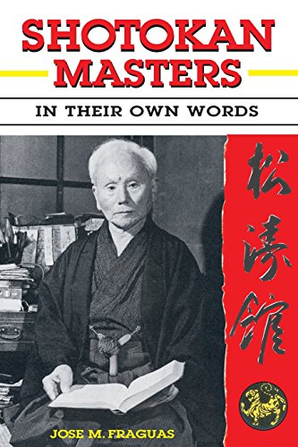 Shotokan Masters: in their own Words  by Jose M. Fraguas
