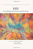 HIV: From Biology to Prevention and Treatment