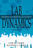 Lab Dynamics: Management Skills for Scientists 2nd. Ed.