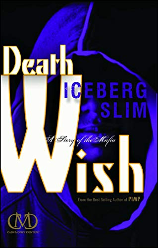 Death Wish: A Story of the Mafia