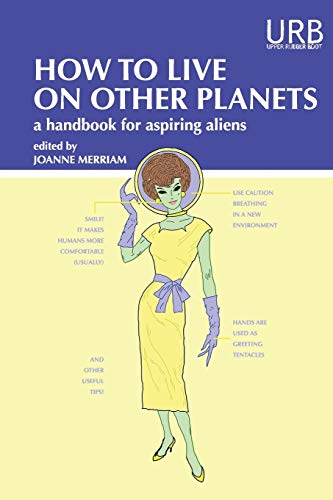 How to Live on Other Planets cover