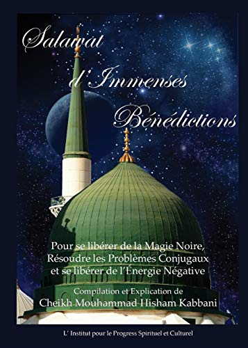 Salawat D'Immenses Benedictions