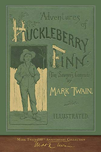 Adventures of Huckleberry Finn: 100th Anniversary Collection
