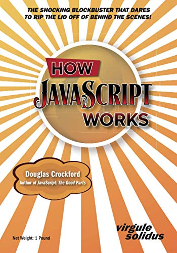 How JavaScript Works par Douglas Crockford