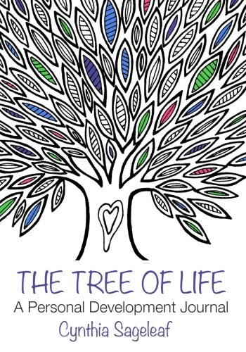 The Tree of Life: A Personal Development Journal: A Journey of Mindfulness and Intentions