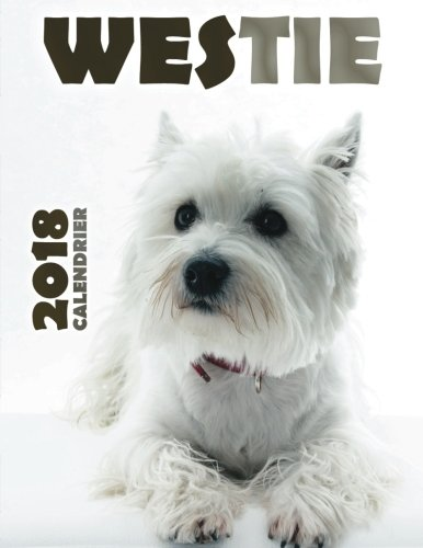 Westie 2018 calendrier (Edition France)