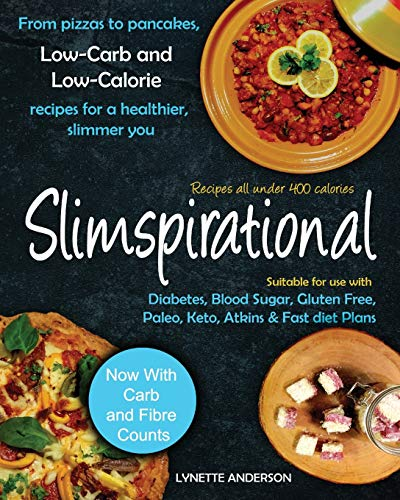 Slimspirational: Low-carb and Low-calorie Recipes for a Healthier, Slimmer You PDF Books