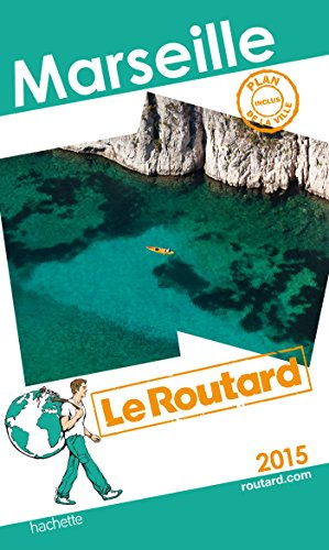 Guide du Routard Marseille 2015