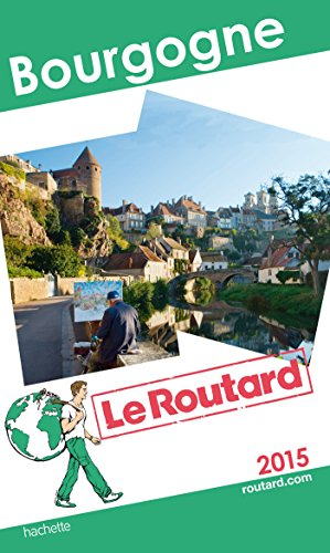 Le Routard Bourgogne 2015