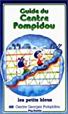 Guide du Centre Pompidou
