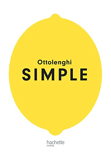 SIMPLE par Yotam Ottolenghi