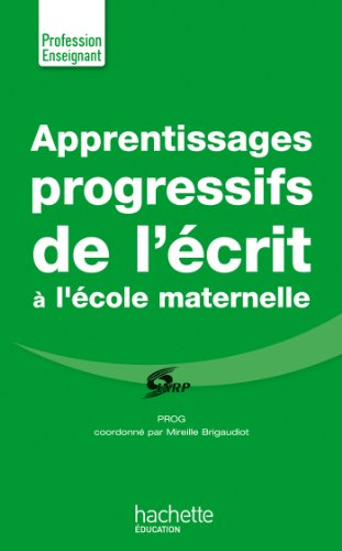 Apprentissages progressifs de l'écrit à la maternelle