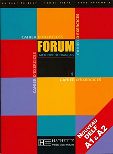 Forum 1. Cahier d'exercices