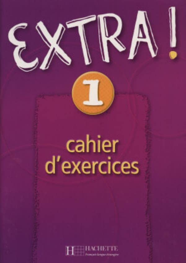 Extra ! 1. Cahier d'exercices