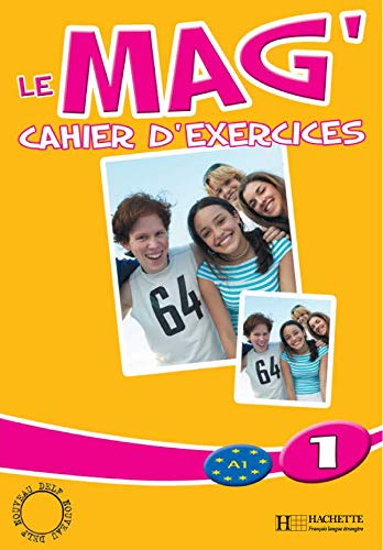 Le Mag'1 : Cahier d'exercices