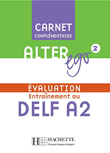 Entraînement au DELF A2 : Evaluation (1CD audio)