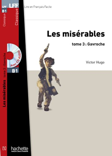 Les Misrables, tome 3 (Gavroche) + CD MP3 (LFF B1)