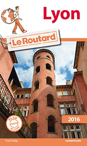 Guide du Routard Lyon 2016