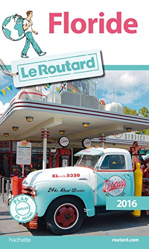 Guide du Routard Floride 2016 par
