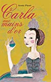 Couverture : Carla aux mains d'or